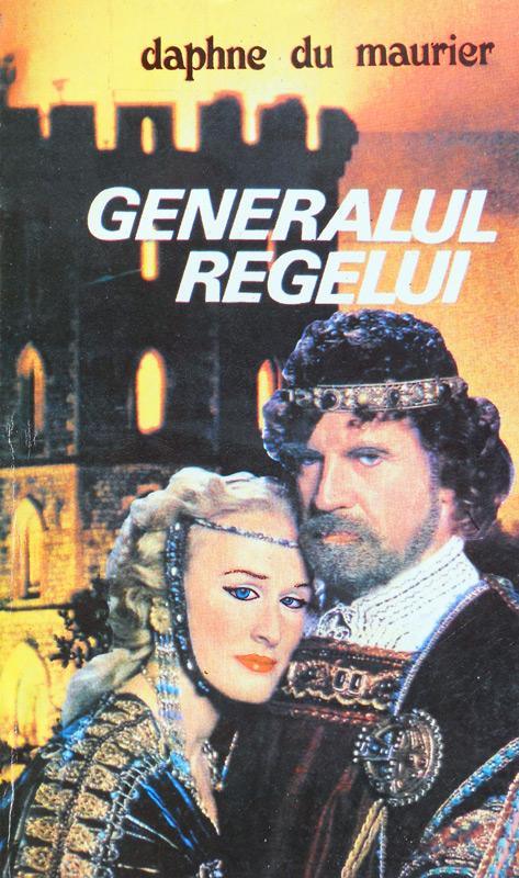 Generalul regelui - Daphne du Maurier