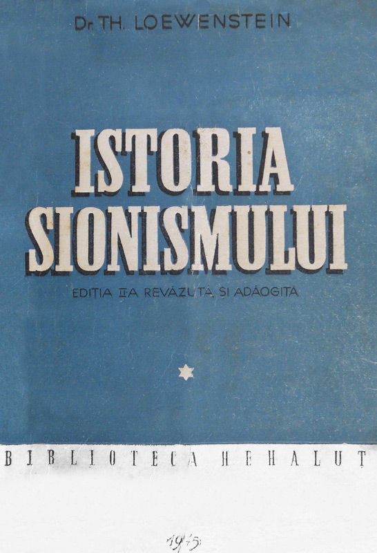 Istoria sionismului (1945) - Dr. Th. Lowenstein