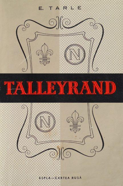 Talleyrand - E. Tarle
