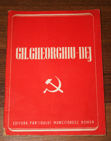 Gh. Gheorghiu-Dej - Editura Partidului Muncitoresc Român