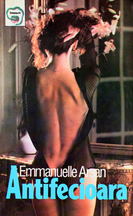 Antifecioara - Emmanuelle Arsan