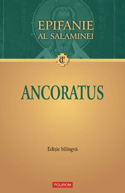 Ancoratus (editie bilingva) - Epifanie al Salaminei