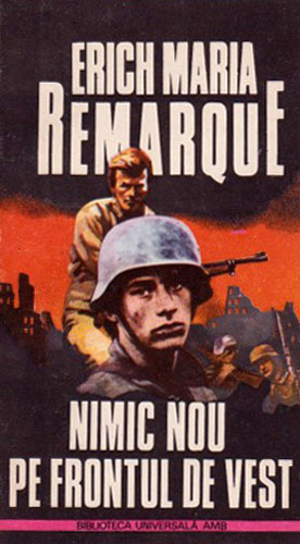 Nimic nou pe frontul de vest - Erich Maria Remarque