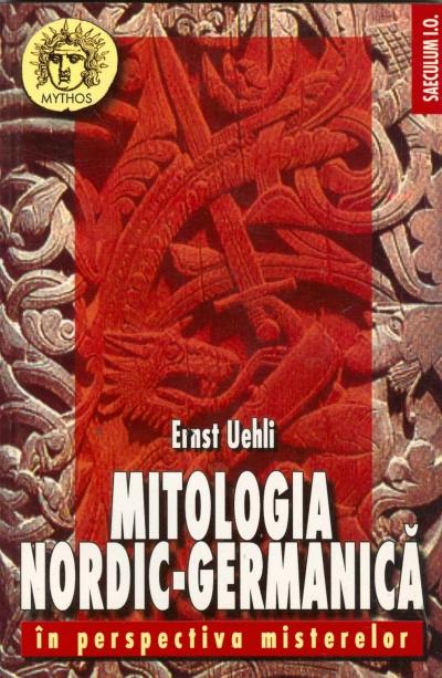 Mitologia nordic germanica - Ernst Uehli
