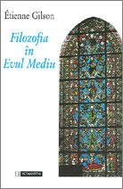 Etienne Gilson - Filozofia în Evul Mediu
