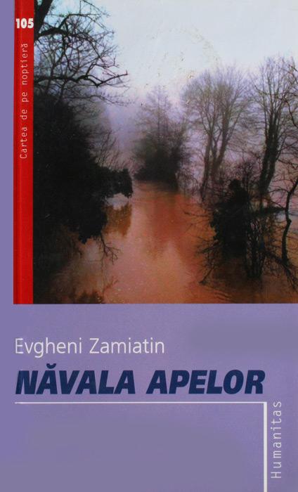 Navala apelor - Evgheni Zamiatin