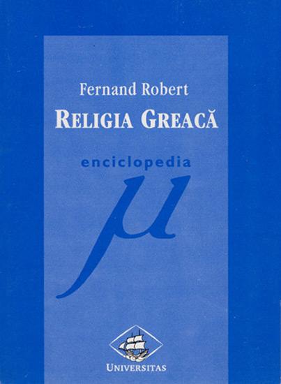 Religia greaca - Fernand Robert