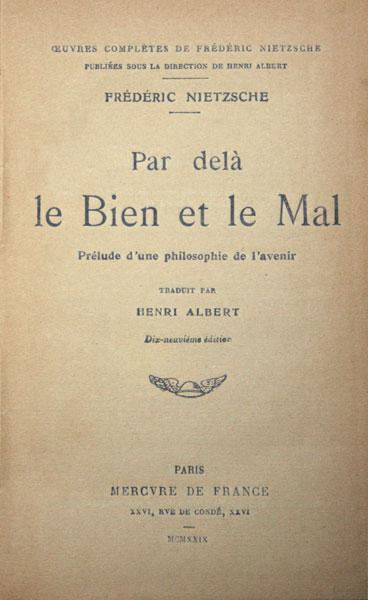 Par dela le Bien et le Mal - Frédéric Nietzsche