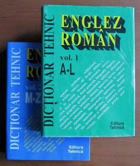 Dictionar Tehnic Englez-Roman (2 vol.) -