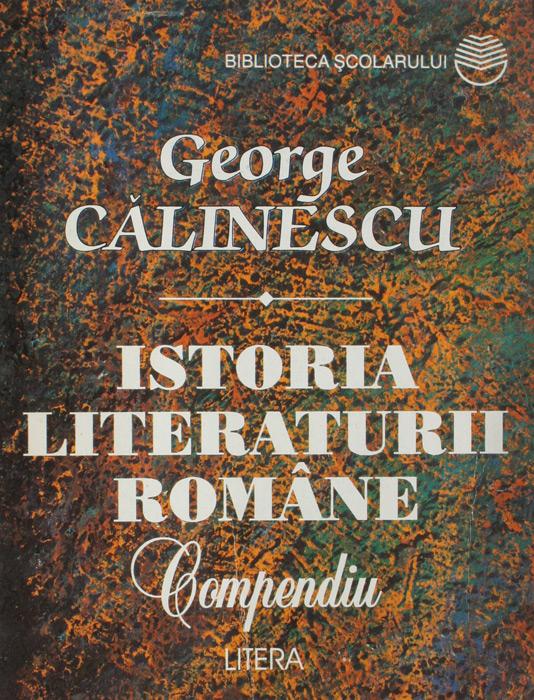 Istoria literaturii romane (compendiu) - George Calinescu