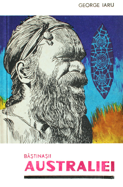 Bastinasii Australiei - George Iaru