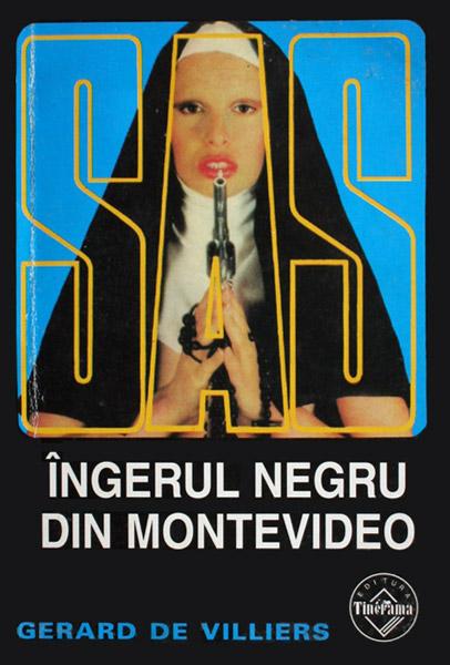 SAS: Ingerul negru din Montevideo - Gerard de Villiers
