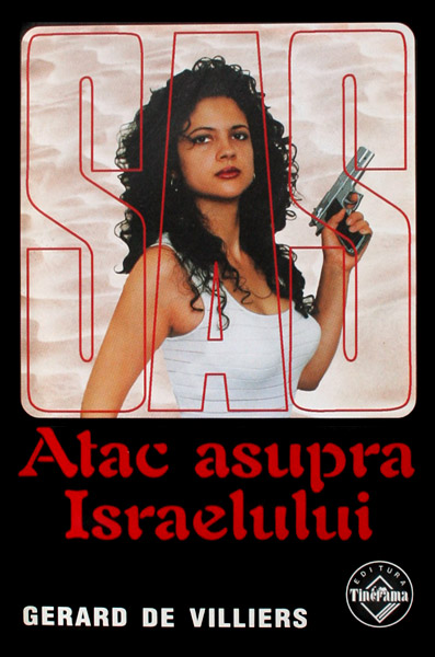 SAS: Atac asupra Israelului - Gerard de Villiers