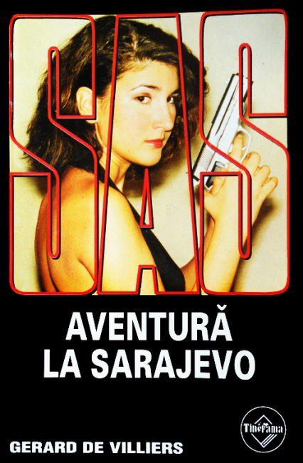 SAS: Aventura la Sarajevo - Gerard De Villiers
