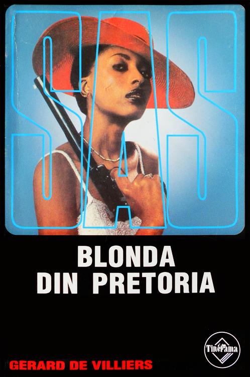 SAS: Blonda din Pretoria - Gerard De Villiers