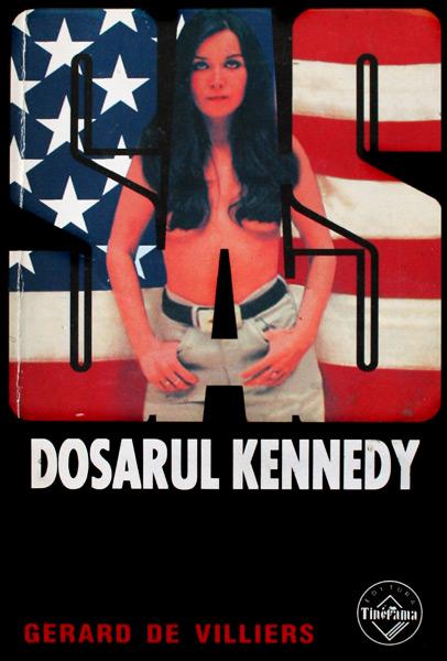 SAS: Dosarul Kennedy - Gerard de Villiers