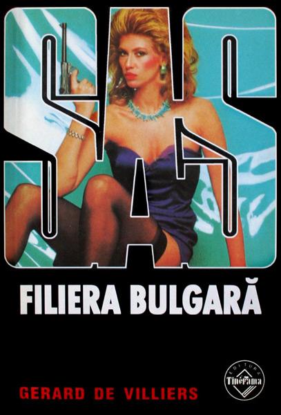 SAS: Filiera bulgara - Gerard de Villiers
