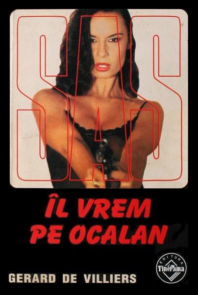 SAS: Il vrem pe Ocalan - Gerard de Villiers