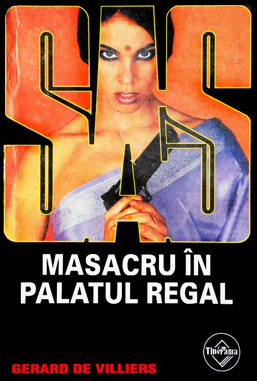 SAS: Masacru in palatul regal - Gerard De Villiers