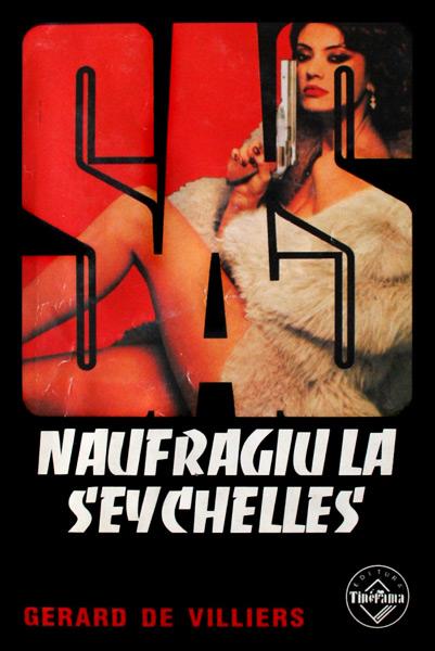SAS: Naufragiu la Seychelles - Gerard de Villiers
