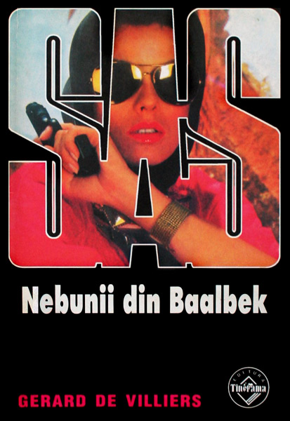 SAS: Nebunii din Baalbek - Gerard de Villiers