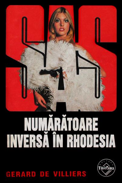 SAS: Numaratoare inversa in Rhodesia - Gerard de Villiers
