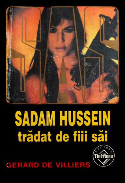SAS: Sadam Hussein tradat de fiii sai - Gerard de Villiers