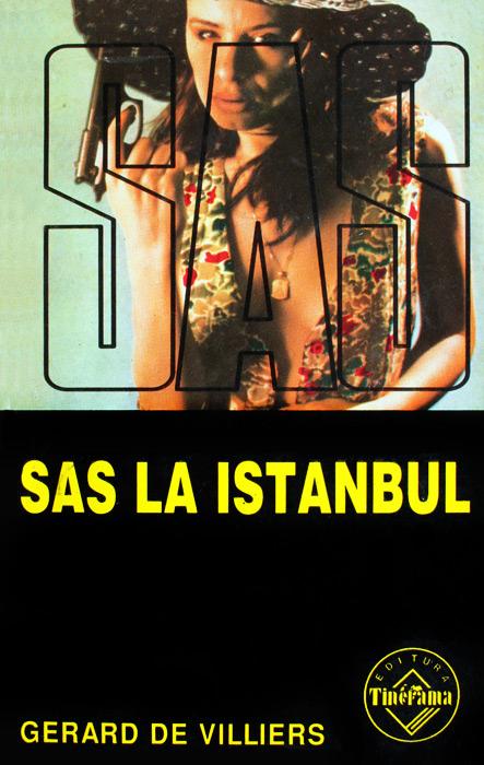 SAS: SAS la Istanbul - Gerard de Villiers