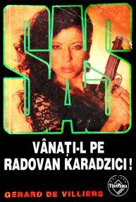 SAS: Vanati-l pe Radovan Karadzici! - Gerard De Villiers