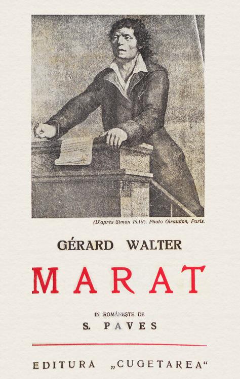 Marat (editia princeps) - Gerard Walter