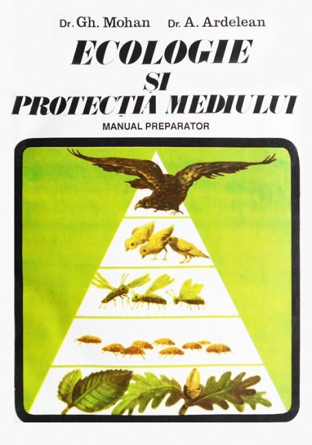 Ecologie si protectia mediului - Gh. Mohan