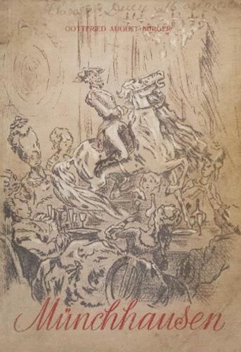 Uimitoarele calatorii si aventuri pe uscat si pe apa ale Baronului von Munchhausen (editia princeps