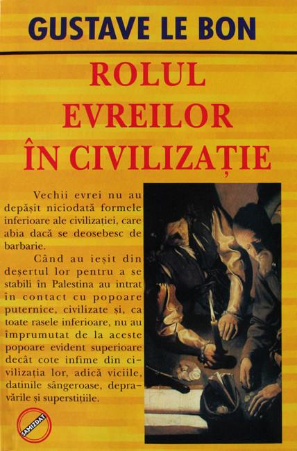 Rolul evreilor in civilizatie - Gustave Le Bon