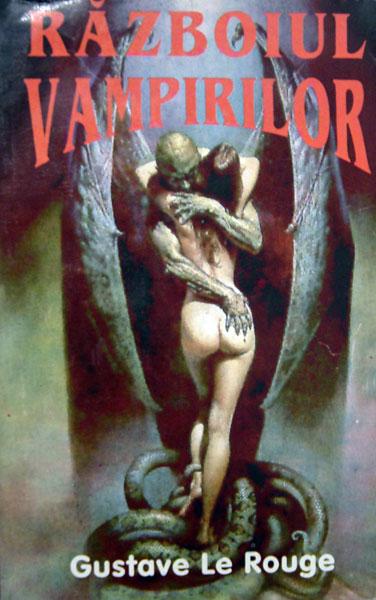 Razboiul vampirilor - Gustave Le Rouge