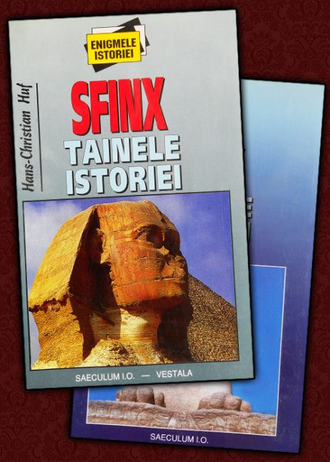 Sfinx: tainele istoriei - Hans-Christian Huf