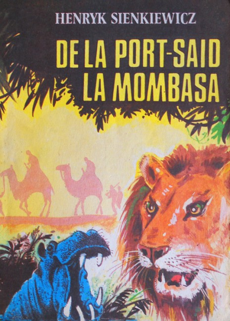 De la Port-Said la Mombasa - Henryk Sienkiewicz