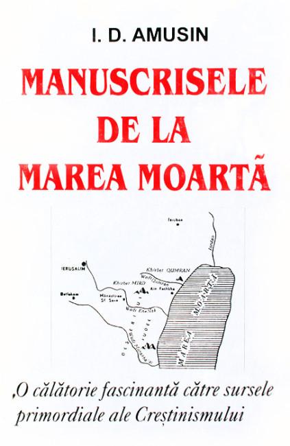 Manuscrisele de la Marea Moarta - I.D. Amusin