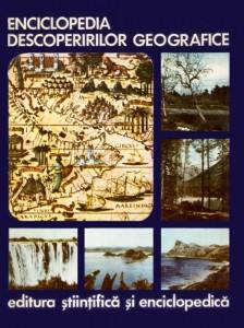 Enciclopedia descoperirilor geografice - Ioan Popovici