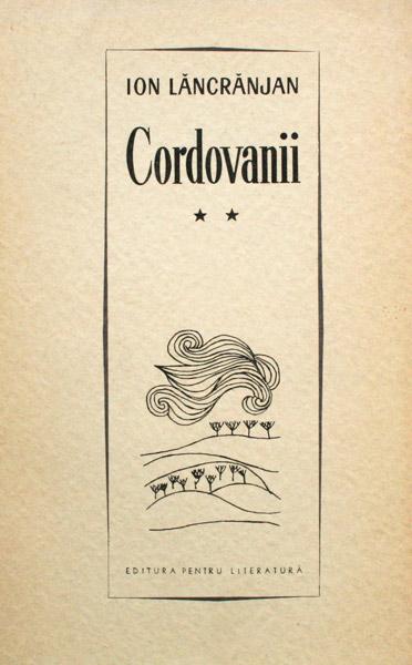 Cordovanii (3 vol.) - Ion Lancranjan