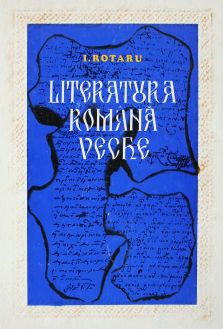 Literatura romana veche - Ion Rotaru