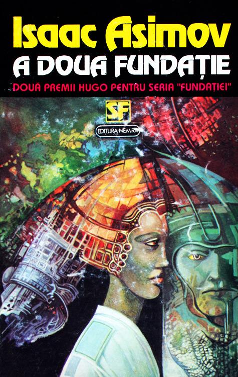 A Doua Fundatie - Isaac Asimov