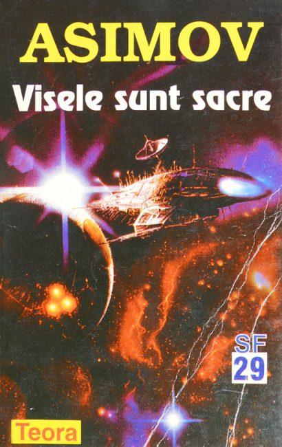 Visele sunt sacre - Isaac Asimov