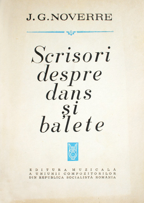 Scrisori despre dans si balete - J.G. Noverre