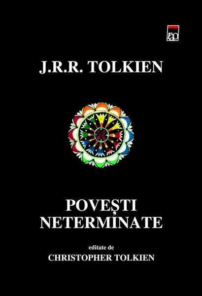 Povesti neterminate - J.R.R. Tolkien