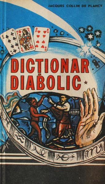 Dictionar diabolic (2 vol.) - Jacques Collin de Plancy