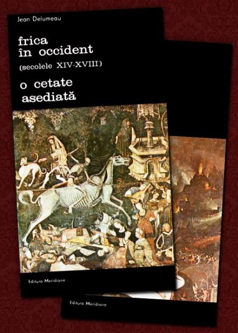 Frica in Occident (secolele XIV-XVIII). O cetate asediata (2 vol.) - Jean Delumeau