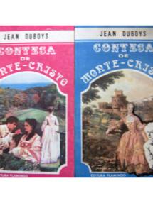 Contesa de Monte Cristo (2 vol.) - Jean Duboys