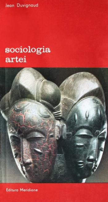 Sociologia artei - Jean Duvignaud