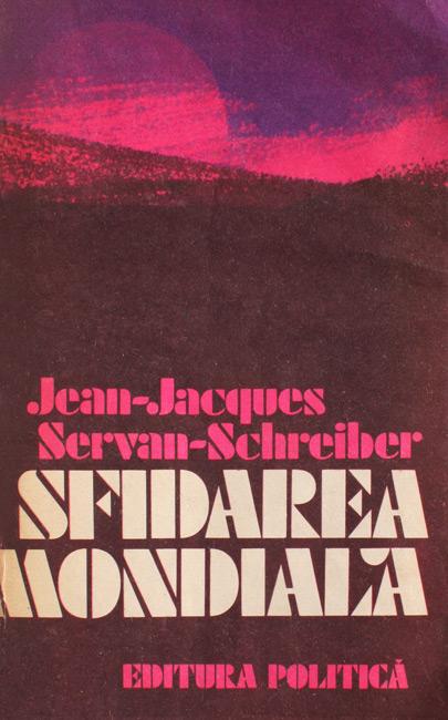 Sfidarea mondiala - Jean-Jacques Servan Schreiber