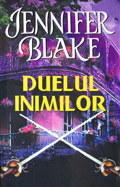 Duelul inimilor - Jennifer Blake